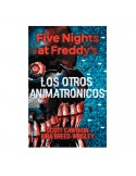 "LIBRO ""LOS OTROS ANIMATRÓNICOS"" - FIVE NIGHTS AT FREDDY'S"
